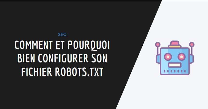 couverture de l'article : robots.txt comment le configurer