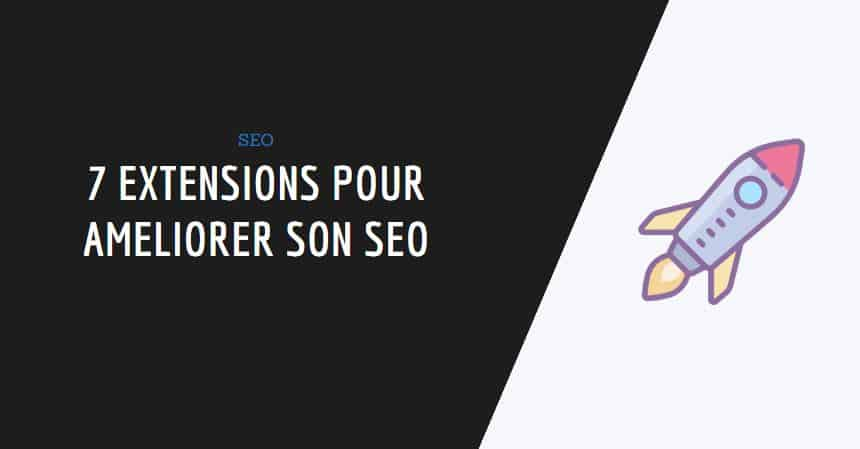 couverture article : 7 extensions seo